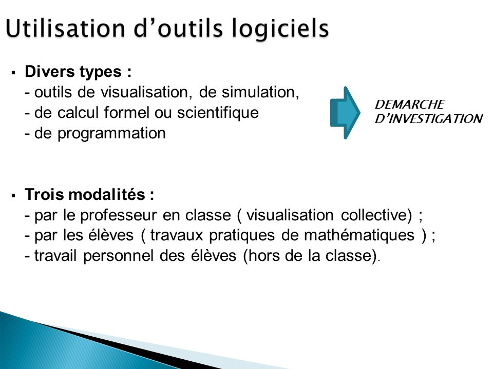 - outils de visualisation, de simulation,