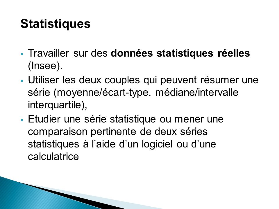 Statistiques Travailler sur des données statistiques réelles (Insee).