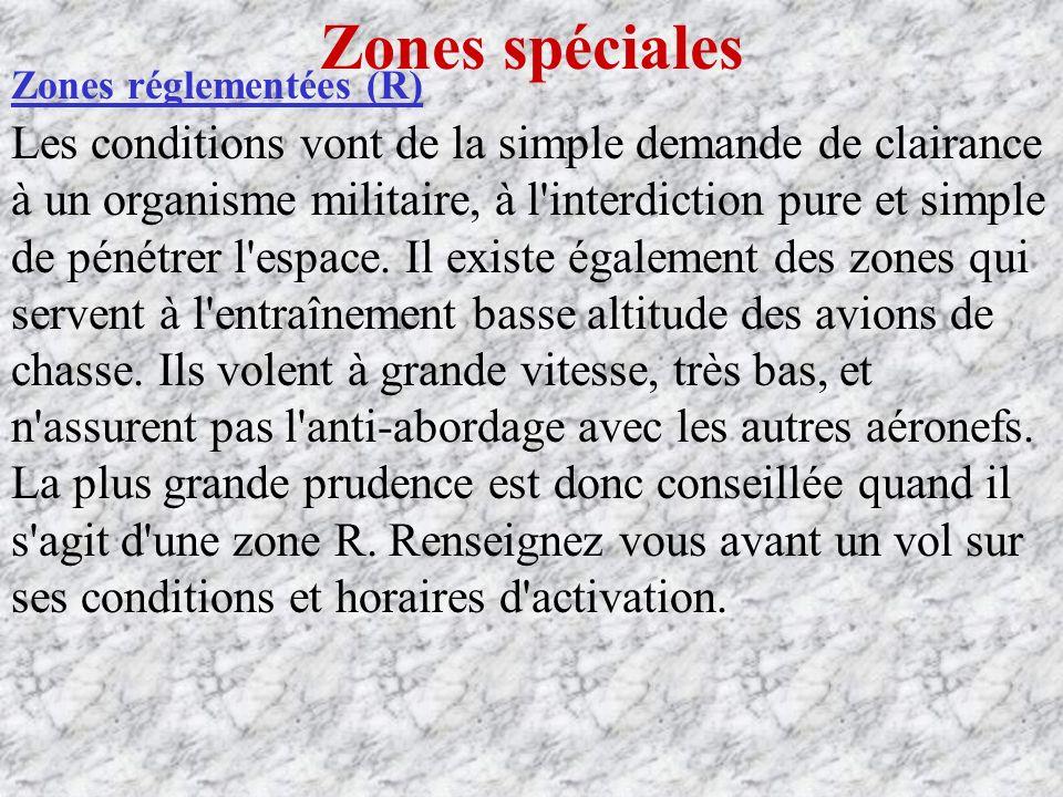 Zones spéciales Zones réglementées (R)