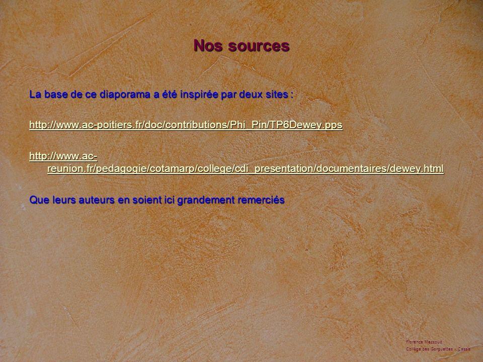 Nos sources La base de ce diaporama a été inspirée par deux sites :
