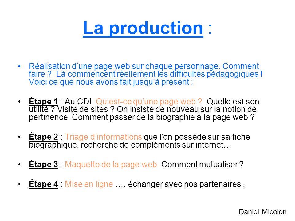 La production :