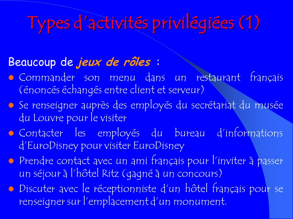 Types d'activités privilégiées (1)