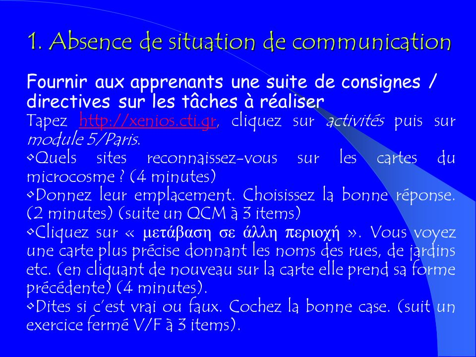 1. Absence de situation de communication
