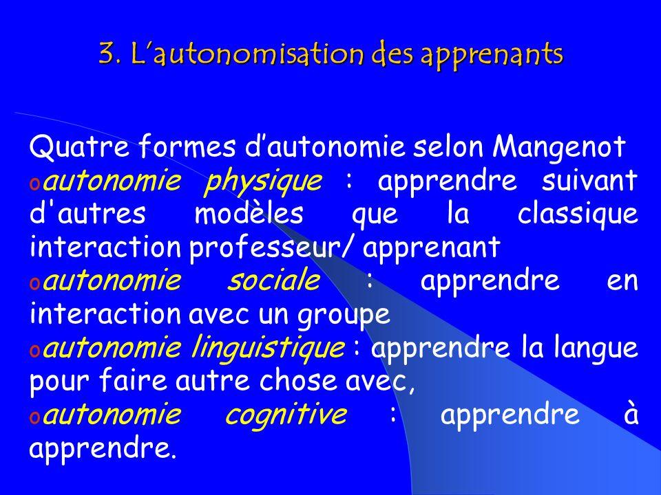 3. L'autonomisation des apprenants