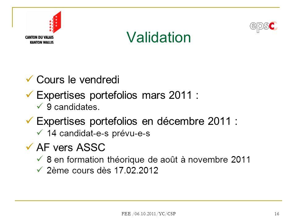 Validation Cours le vendredi Expertises portefolios mars 2011 :