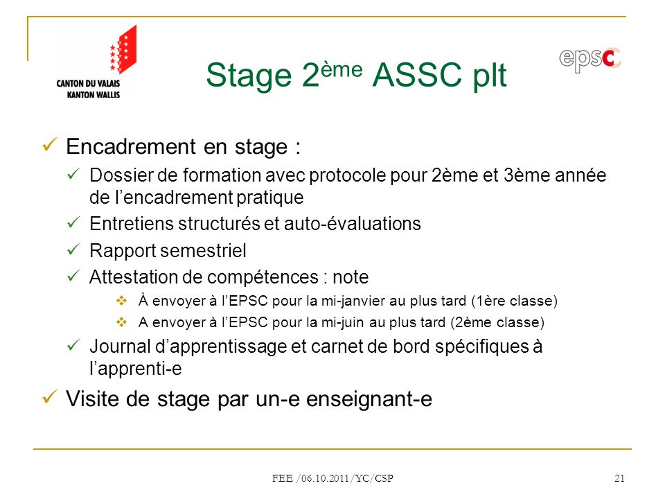 Stage 2ème ASSC plt Encadrement en stage :