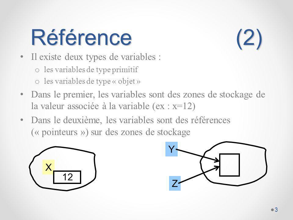 Référence (2) Il existe deux types de variables :