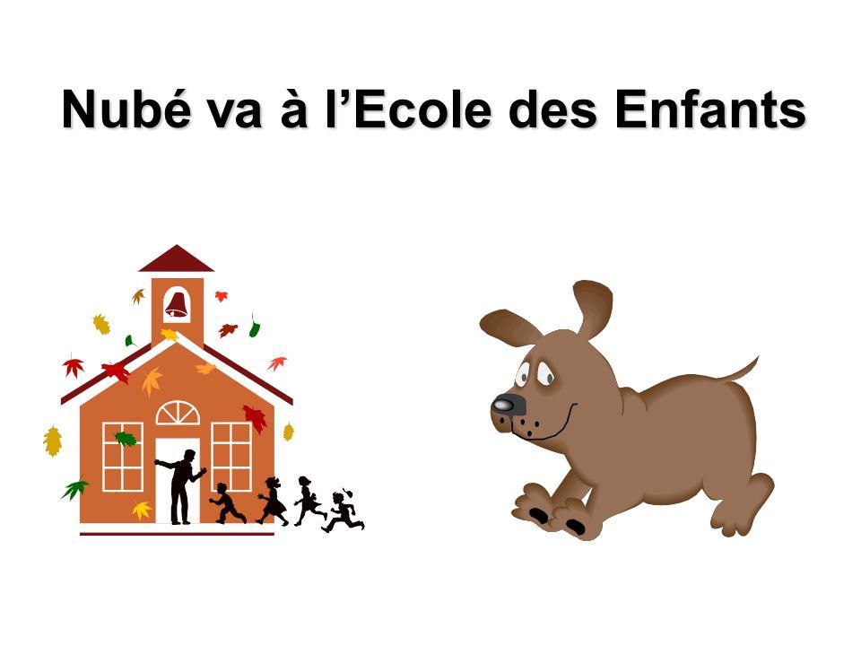 Nubé va à l'Ecole des Enfants