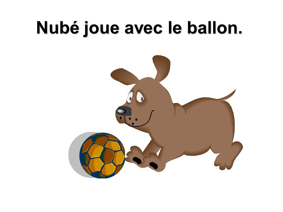 Nubé joue avec le ballon.