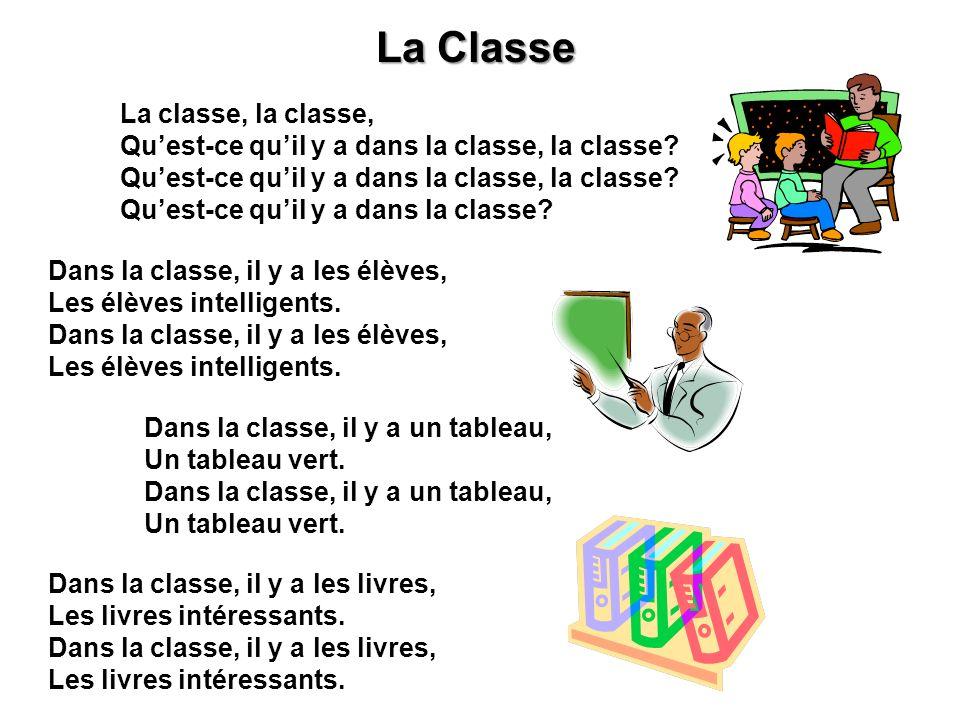 La Classe Qu'est-ce qu'il y a dans la classe, la classe