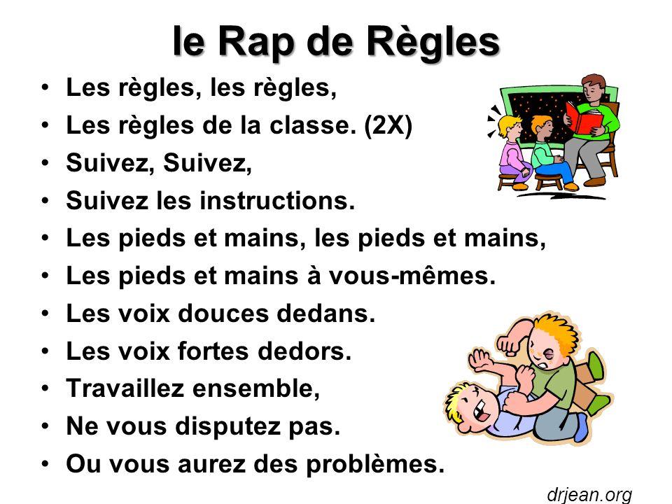 le Rap de Règles Les règles, les règles, Les règles de la classe. (2X)