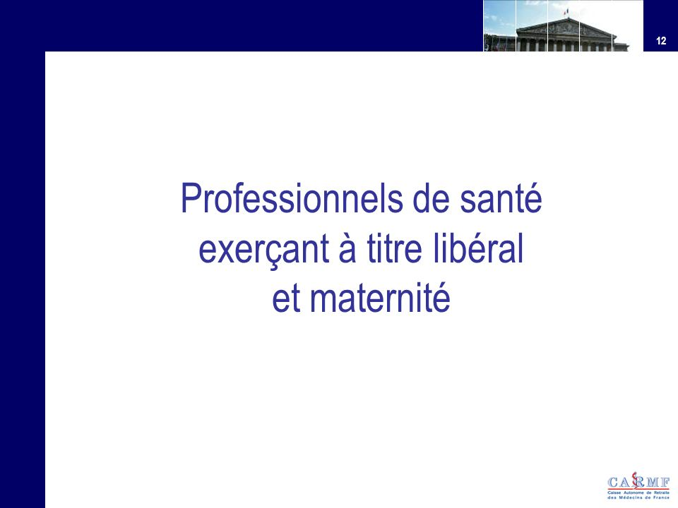 Professionnels de santé exerçant à titre libéral et maternité