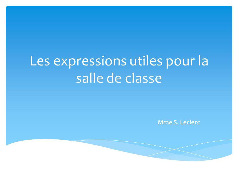 Les expressions utiles pour la salle de classe