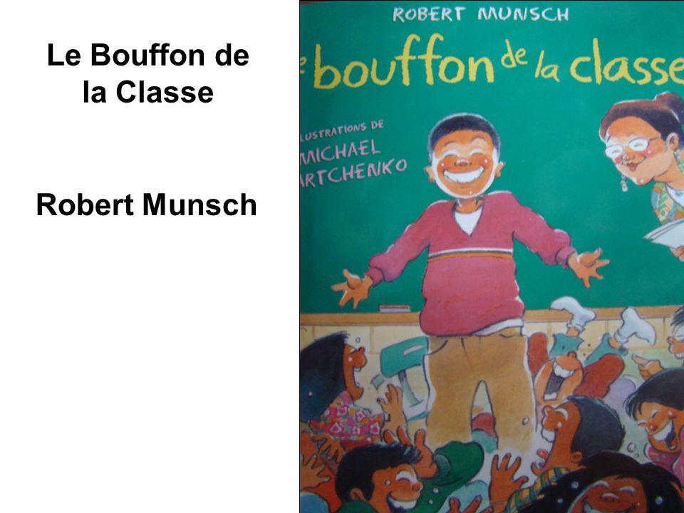 Le Bouffon de la Classe Robert Munsch