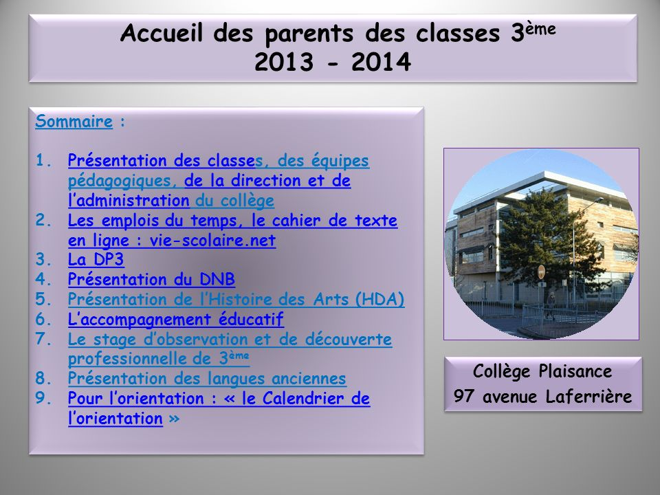 Accueil des parents des classes 3ème 2013 - 2014