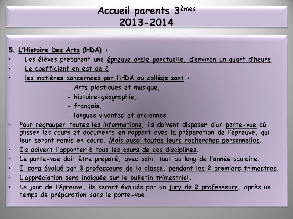 Accueil parents 3èmes 2013-2014 5. L'Histoire Des Arts (HDA) :