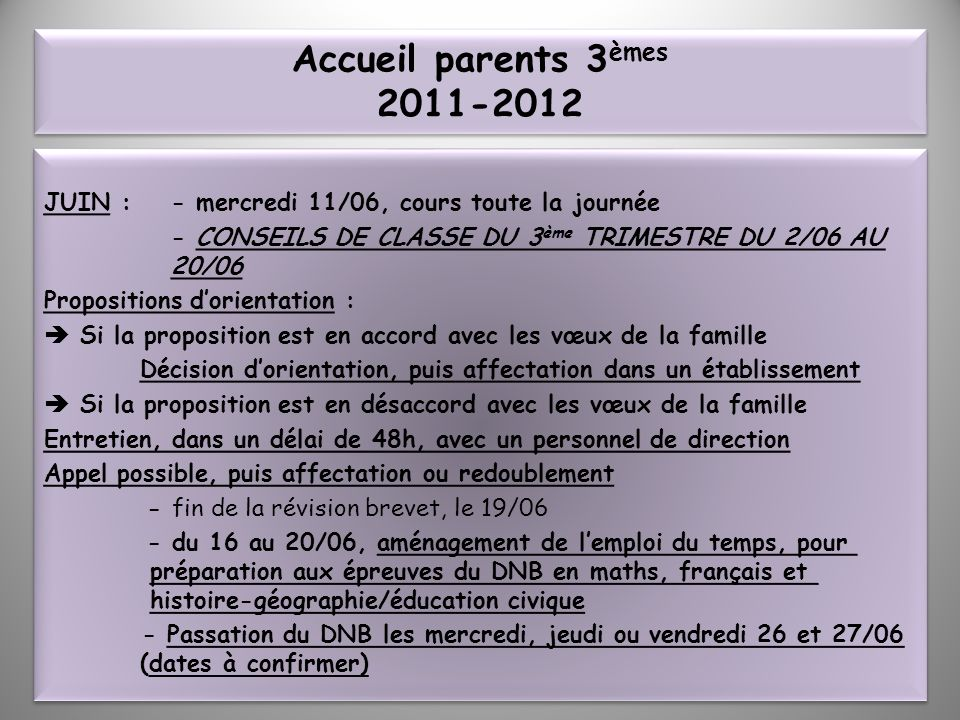 Accueil parents 3èmes 2011-2012