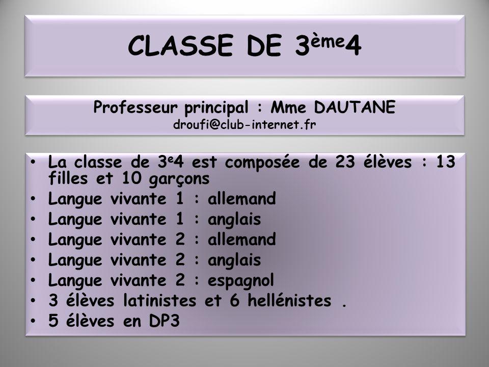 Professeur principal : Mme DAUTANE