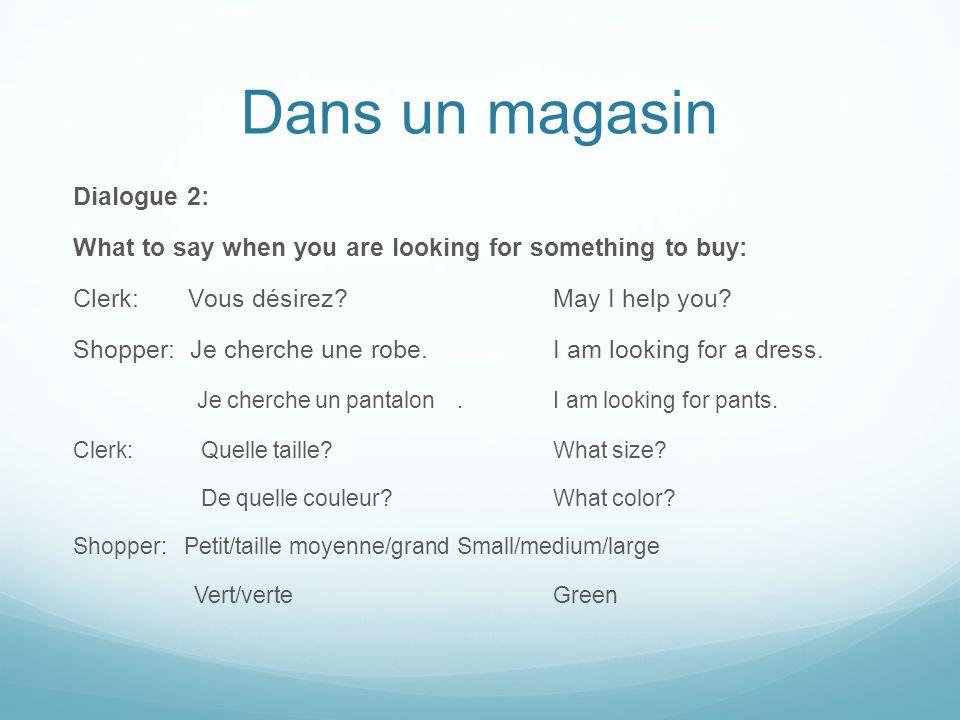 Dans un magasin Dialogue 2:
