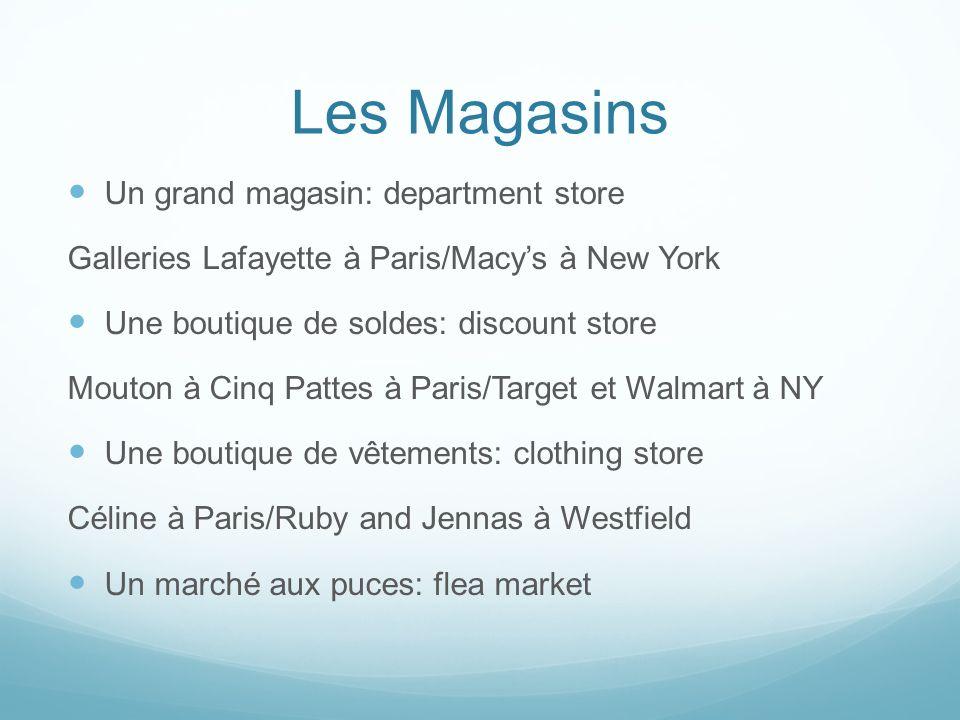 Les Magasins Un grand magasin: department store