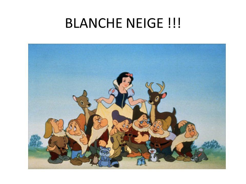 BLANCHE NEIGE !!!