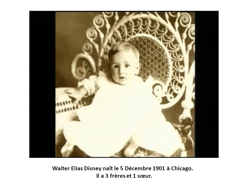 Walter Elias Disney naît le 5 Décembre 1901 à Chicago.
