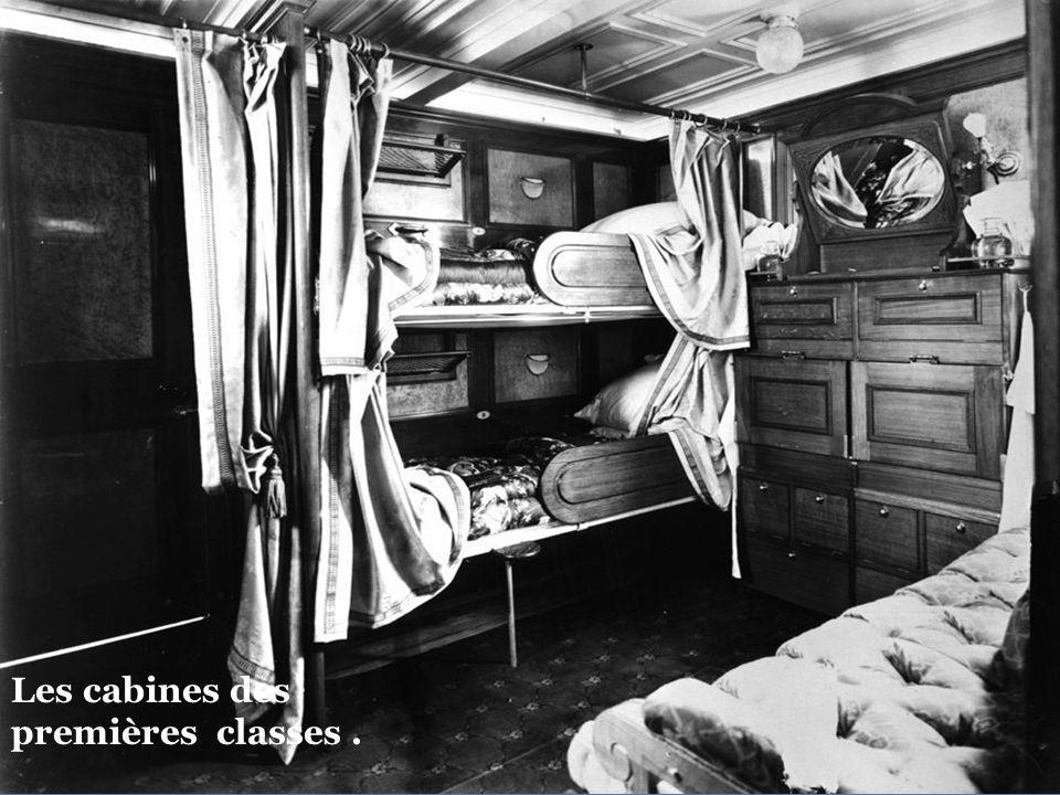 Les cabines des premières classes .