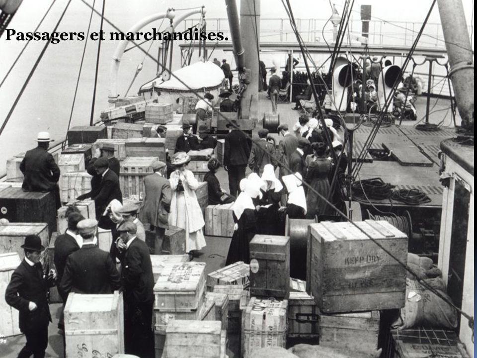Passagers et marchandises.
