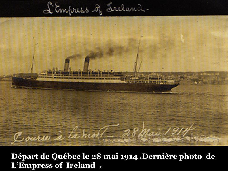 Départ de Québec le 28 mai 1914 .Dernière photo de L'Empress of Ireland .