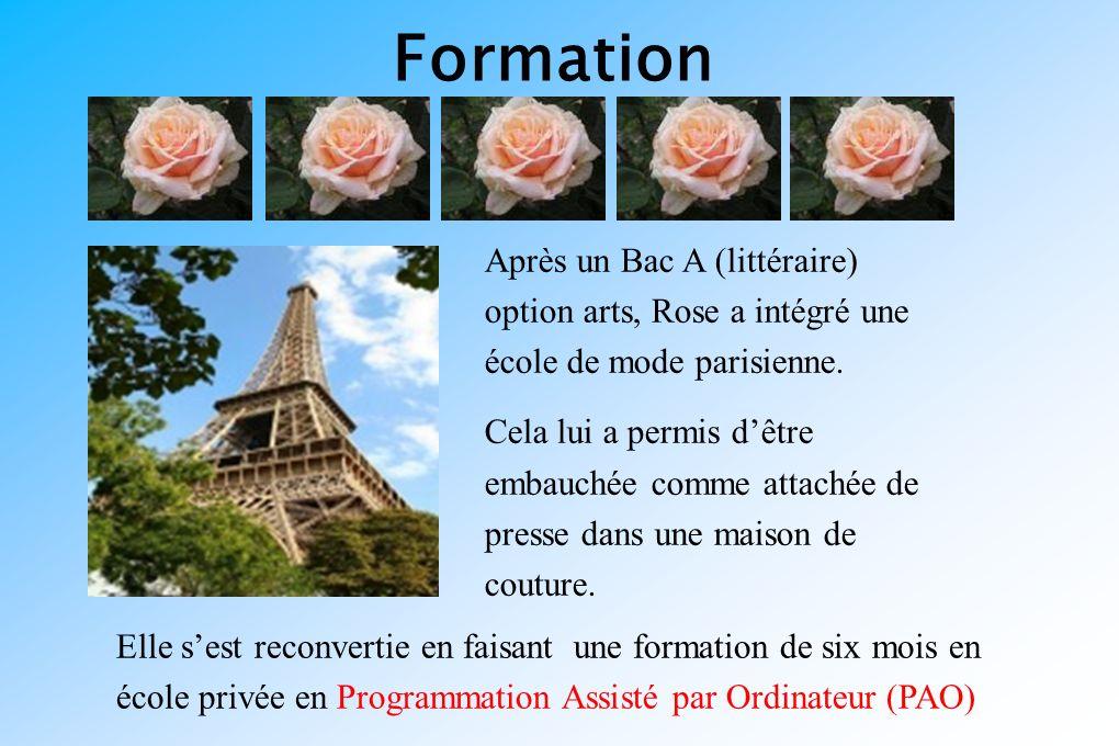 Formation Après un Bac A (littéraire) option arts, Rose a intégré une école de mode parisienne.