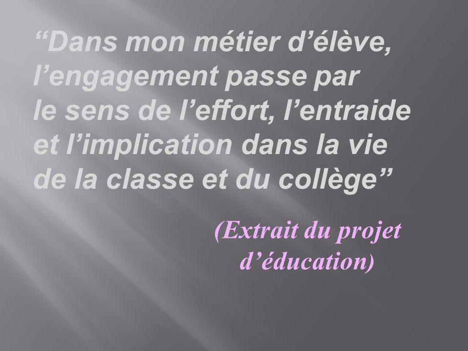 (Extrait du projet d'éducation)
