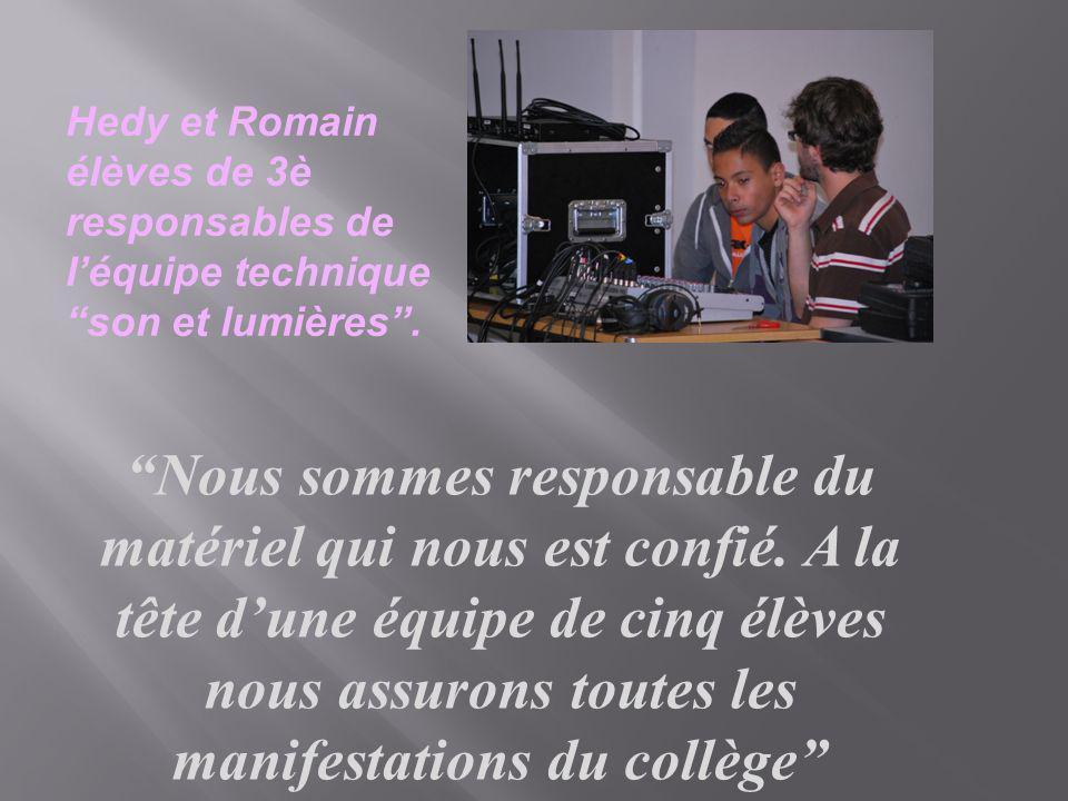 Hedy et Romain élèves de 3è responsables de l'équipe technique son et lumières .