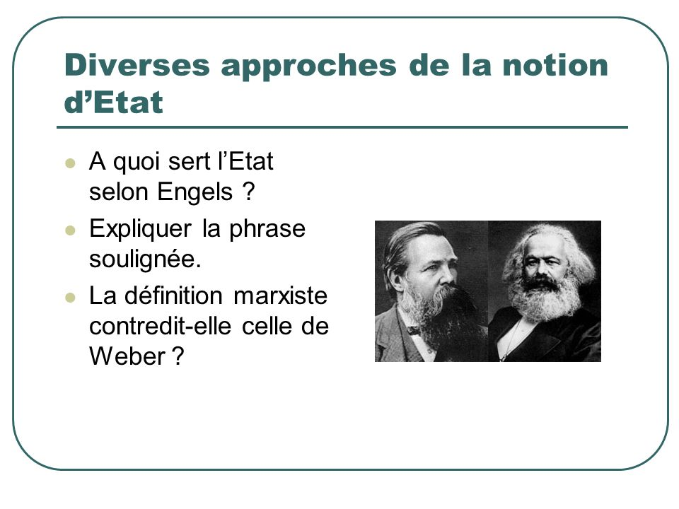 Diverses approches de la notion d'Etat