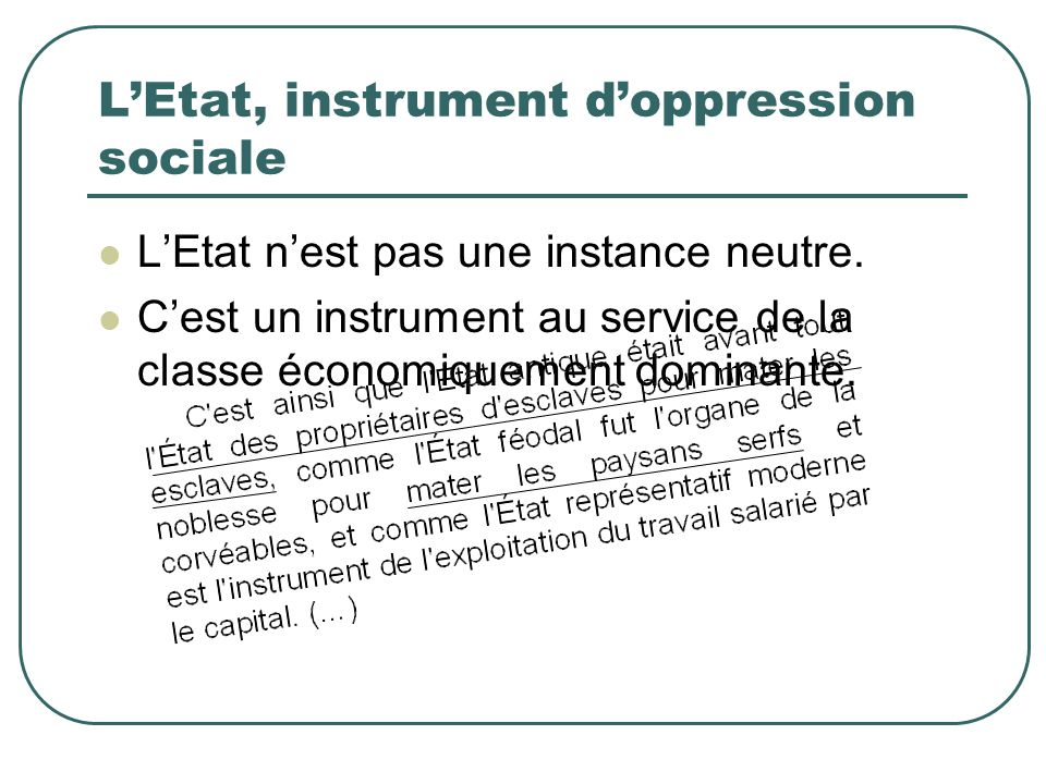 L'Etat, instrument d'oppression sociale