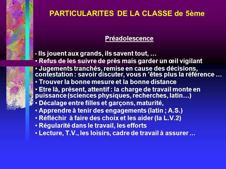 PARTICULARITES DE LA CLASSE de 5ème
