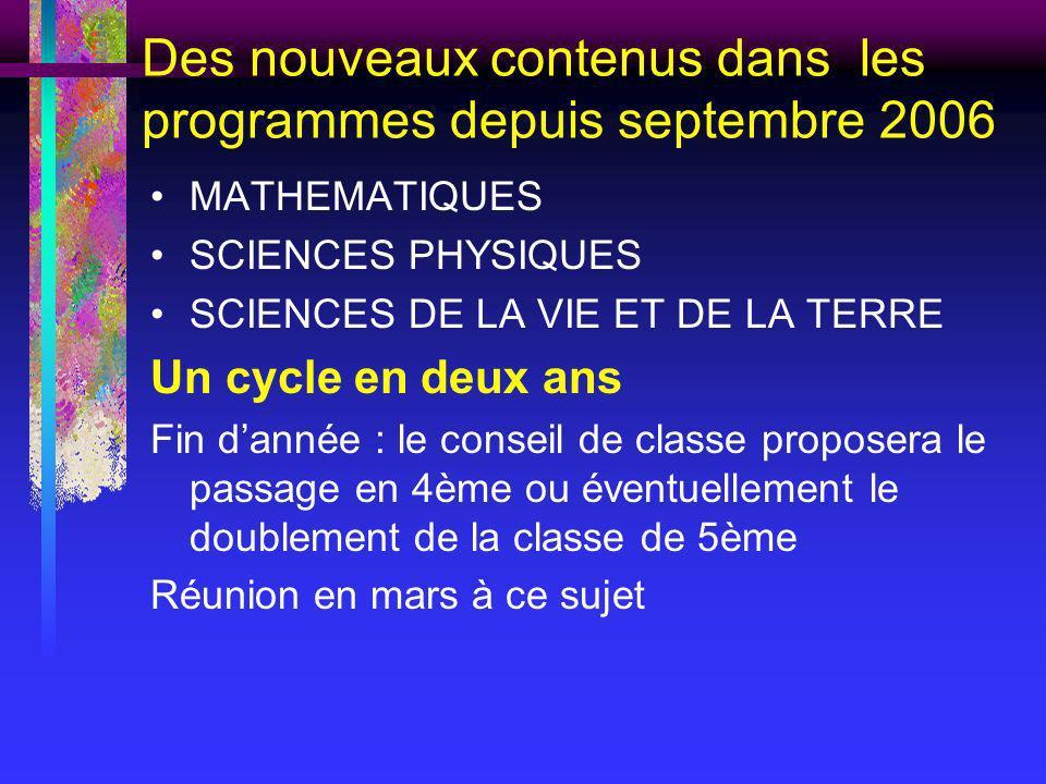 Des nouveaux contenus dans les programmes depuis septembre 2006