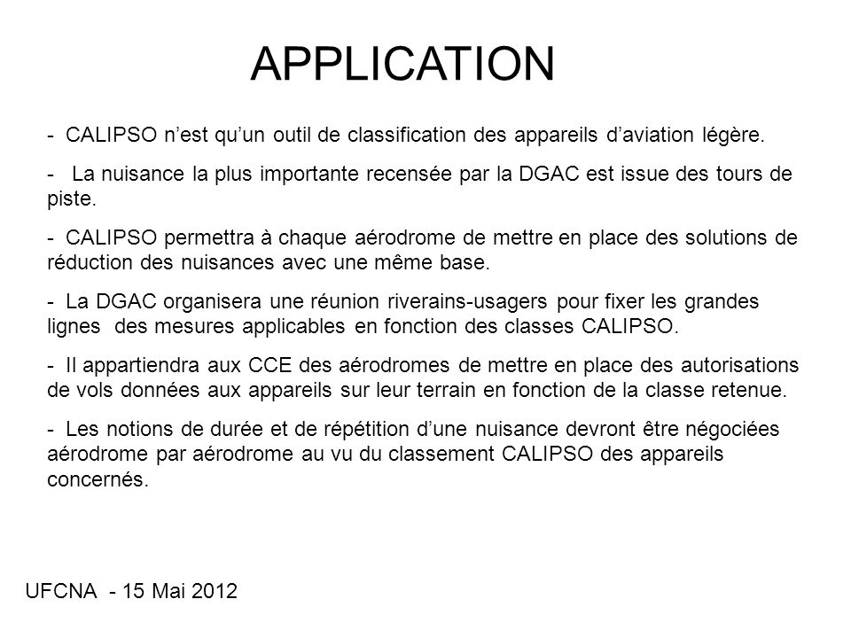 APPLICATION CALIPSO n'est qu'un outil de classification des appareils d'aviation légère.