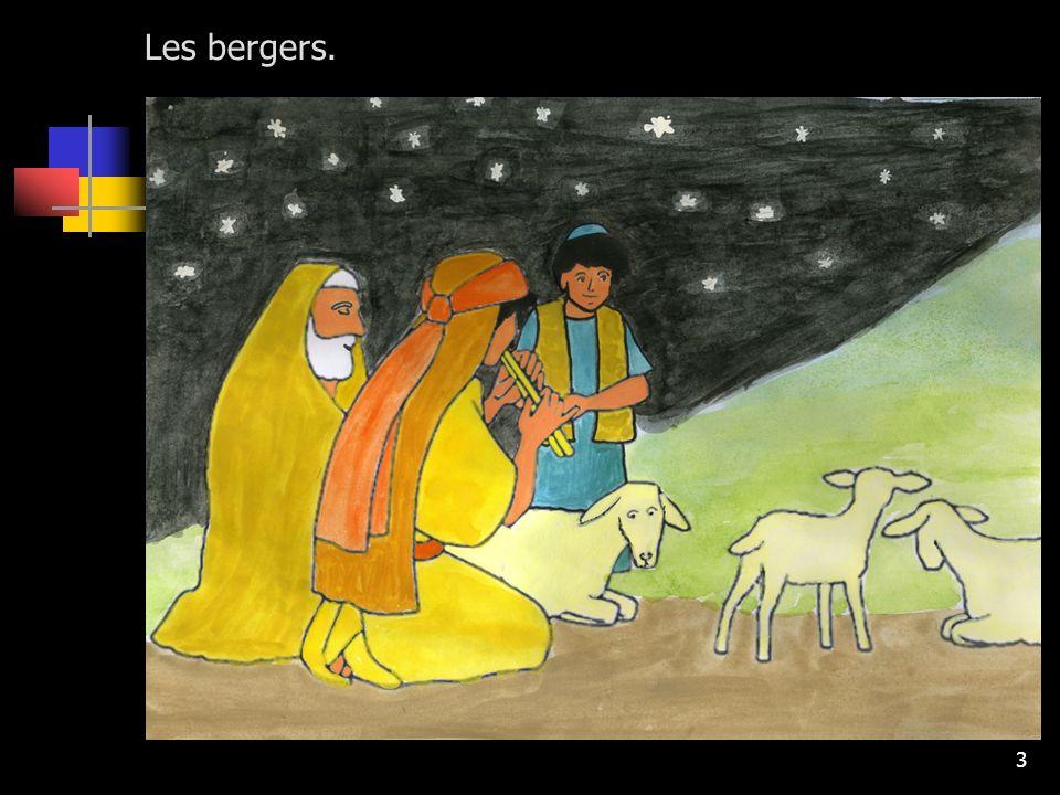 Les bergers.