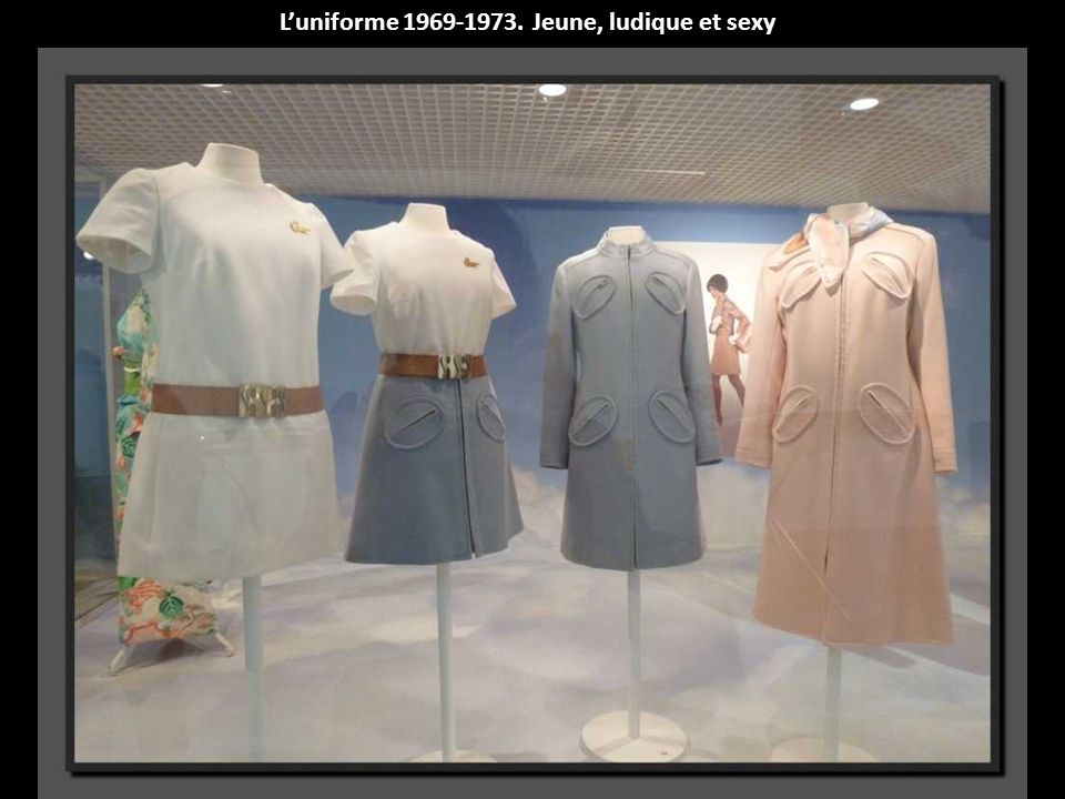 L'uniforme 1969-1973. Jeune, ludique et sexy
