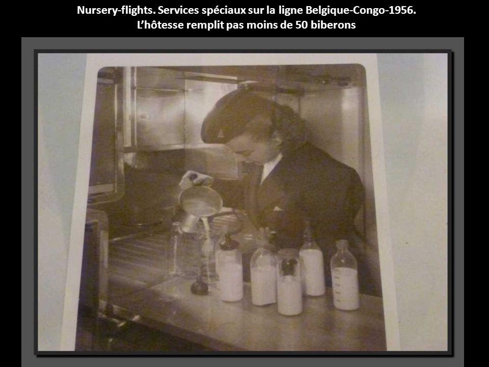Nursery-flights. Services spéciaux sur la ligne Belgique-Congo-1956.