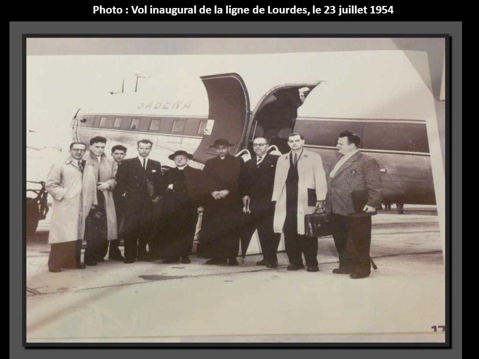 Photo : Vol inaugural de la ligne de Lourdes, le 23 juillet 1954