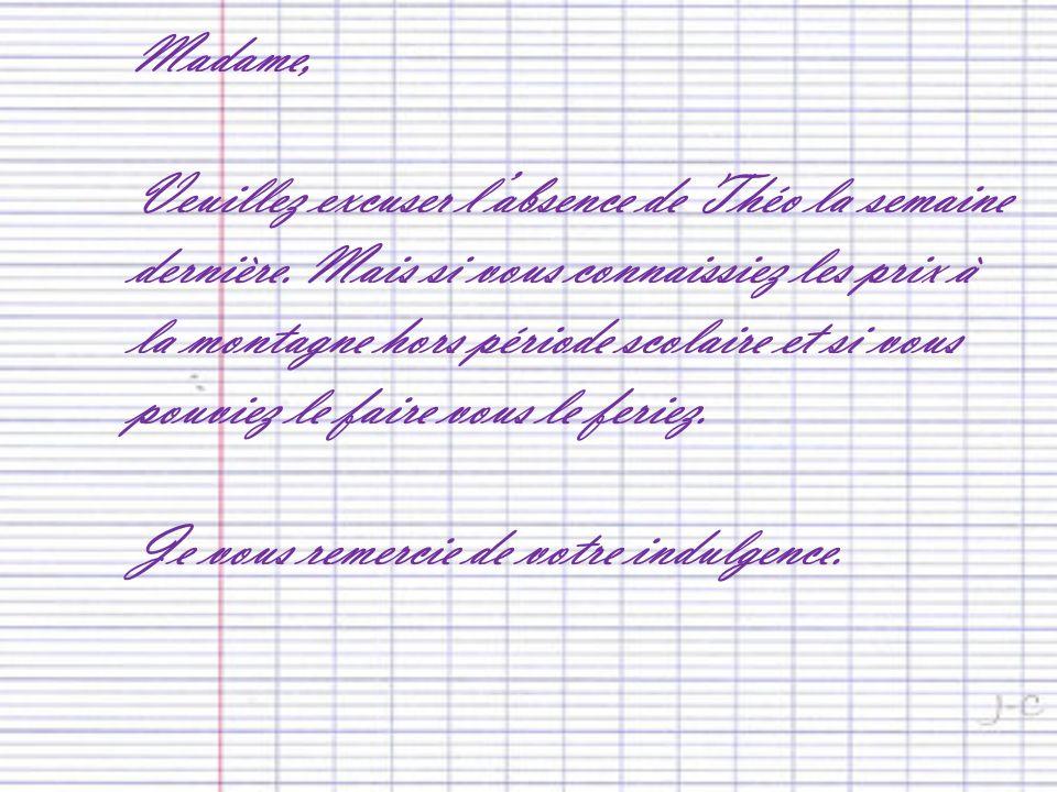 Madame,