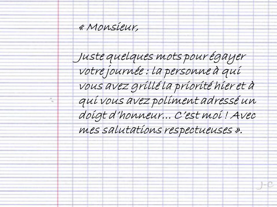 « Monsieur,