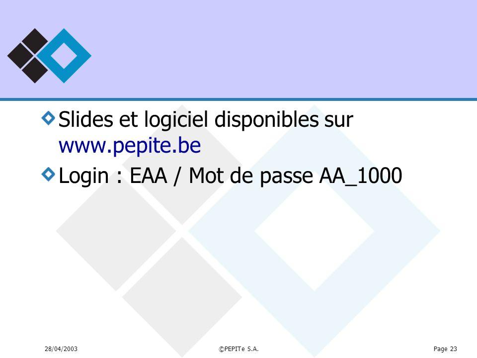Slides et logiciel disponibles sur www.pepite.be