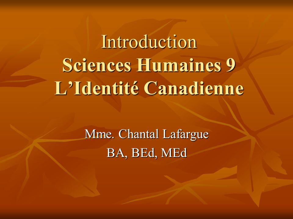 Introduction Sciences Humaines 9 L'Identité Canadienne
