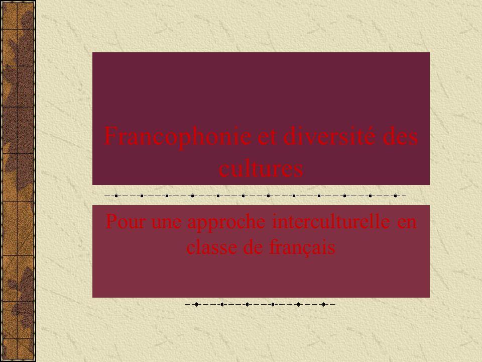 Francophonie et diversité des cultures