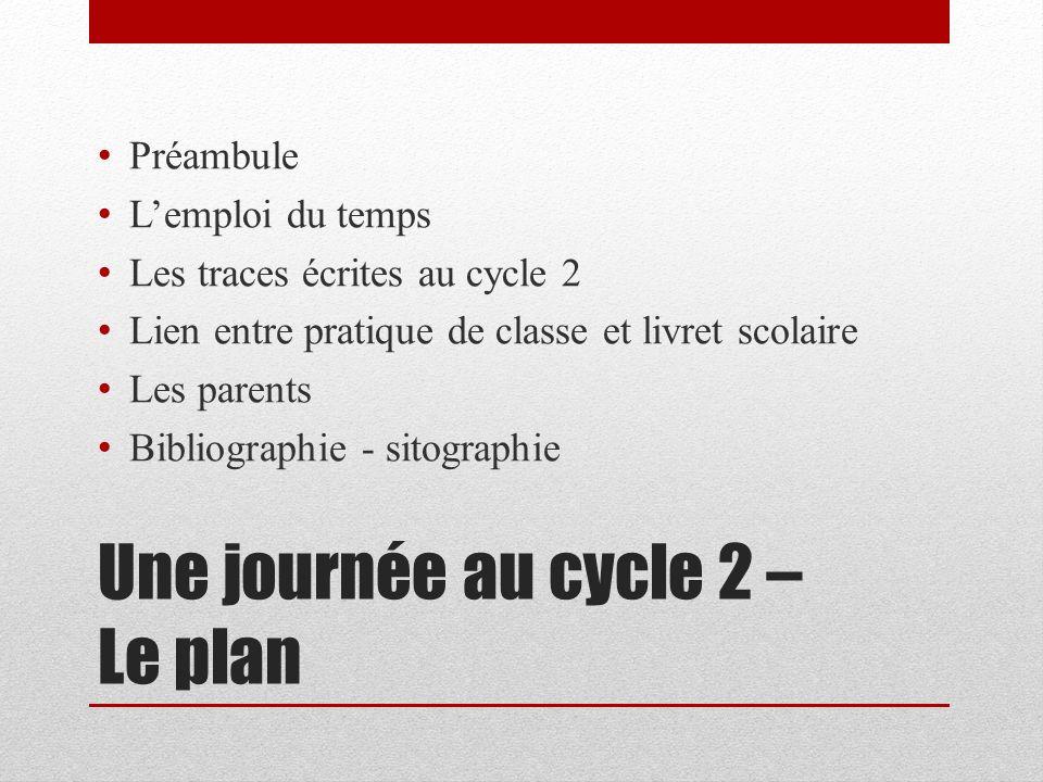 Une journée au cycle 2 – Le plan