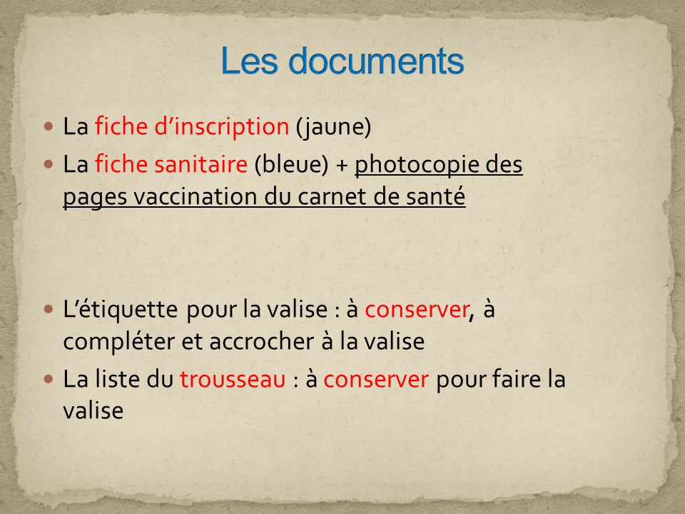 Les documents La fiche d'inscription (jaune)
