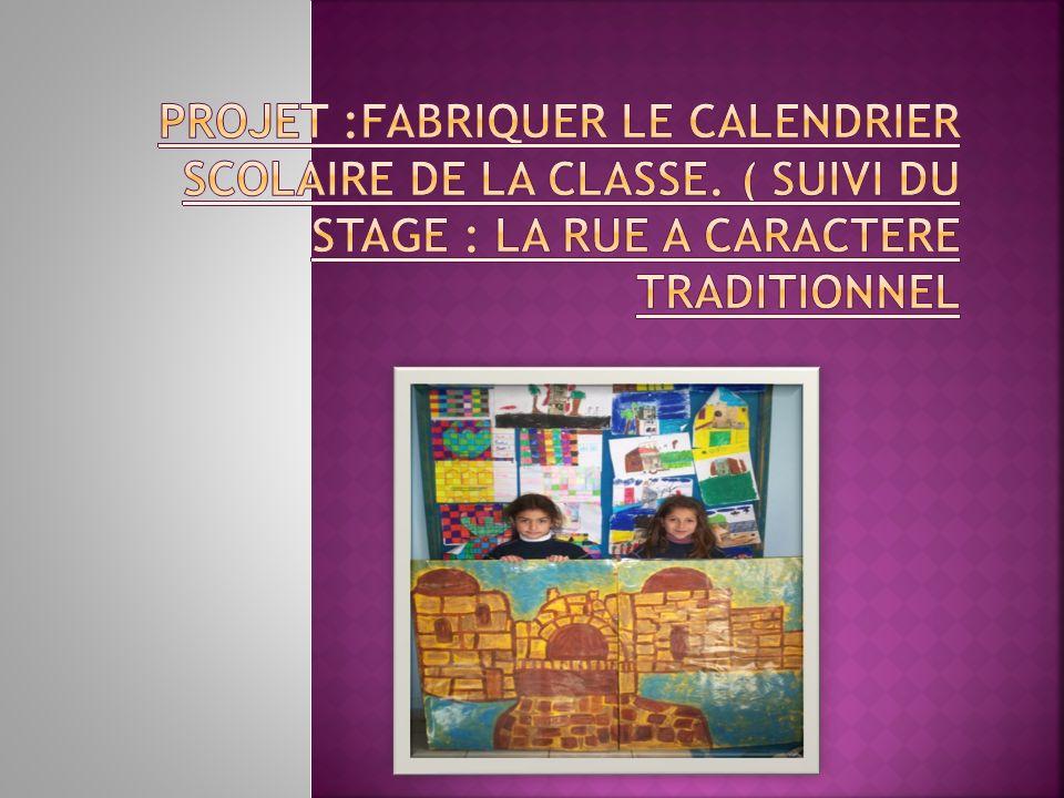 Projet :fabriquer le calendrier scolaire de la classe