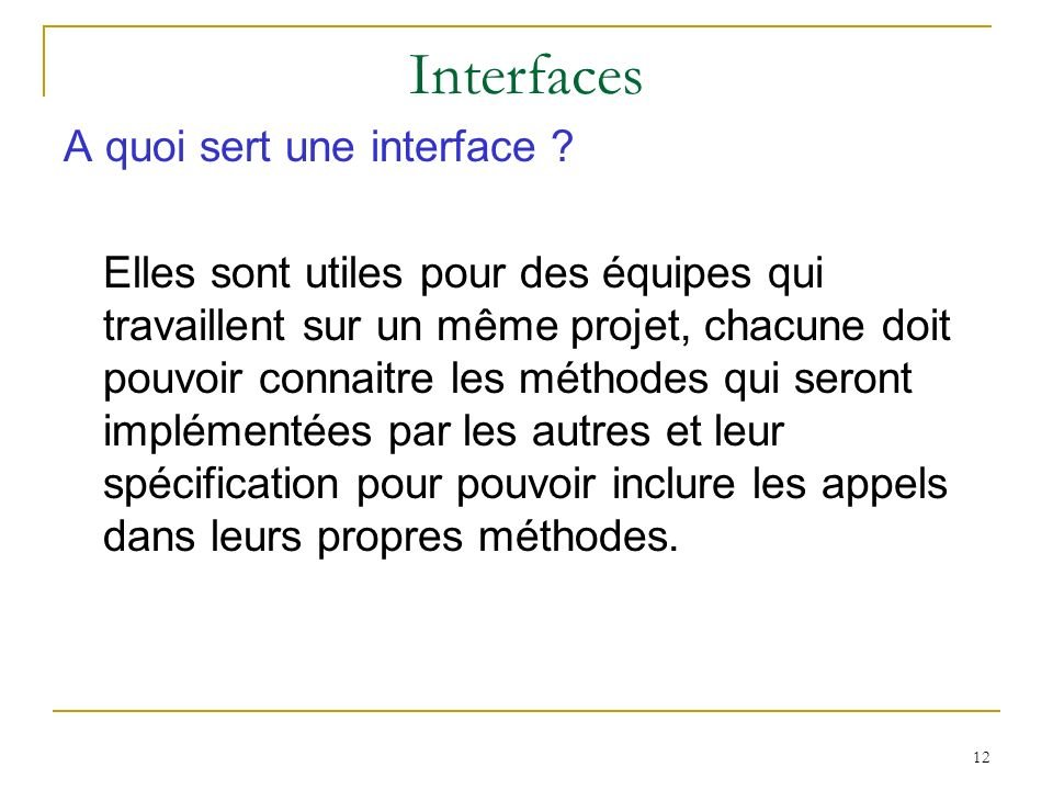 Interfaces A quoi sert une interface